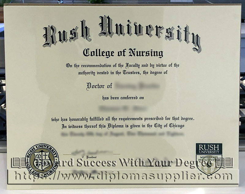 Rush University degree, MD degree, Rush University diploma, Rush College of Nursing degree, Rush College of Nursing diploma, Doctor of Nursing degree